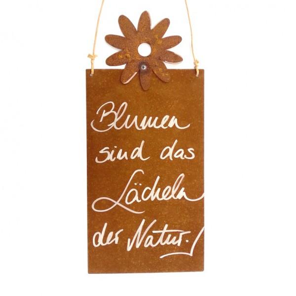 """Rostige Spruchtafel S """"Blumen sind das Lächeln der Natur"""""""