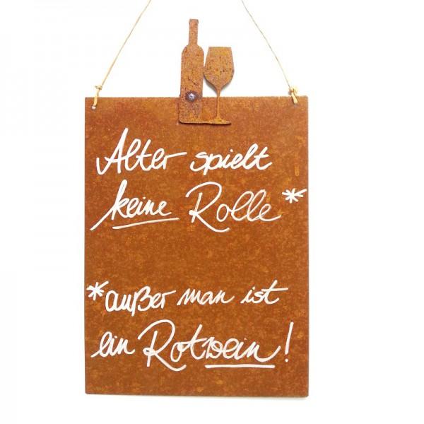 Rostige Spruchtafel M Wein | Rotwein