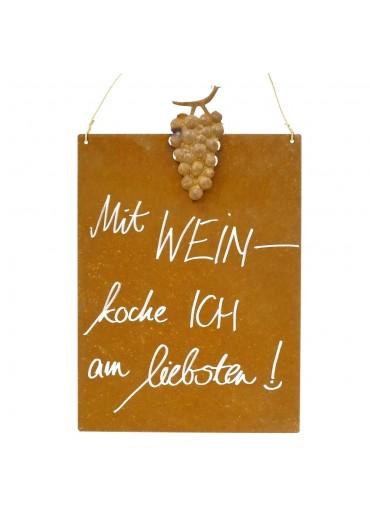 Edelrost Spruchtafel M Weintraube | Mit Wein koche ich