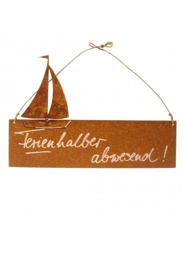 Rostige Spruchtafel S quer Segelboot | Ferien