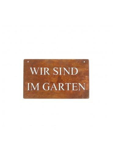 """Rostiges Schild mit Schriftzug """"Wir sind im Garten"""" klein"""